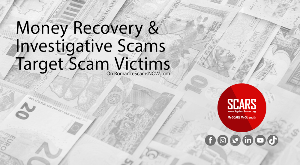 Money Recovery & Investigative Scams Target Scam Victims