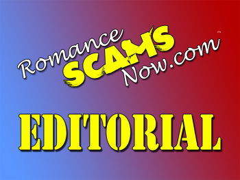 Romance Scams Now Anti-Scam Editorial