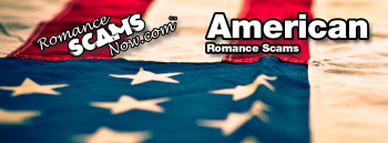 American Romance Scammers Page by Romance Scams Now™