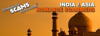 India / South-Central Asia Romance Scams Page by Romance Scams Now™