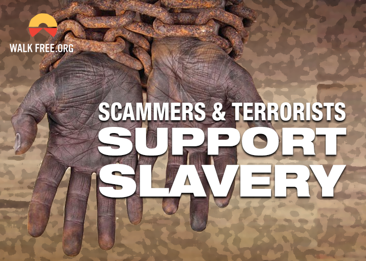 Scammers support Slavery