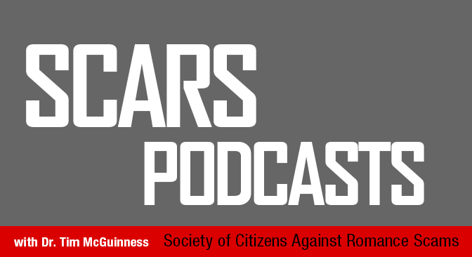 SCARS Romance Scams Podcast™ 3