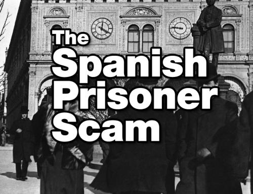 The Spanish Prisoner Scam