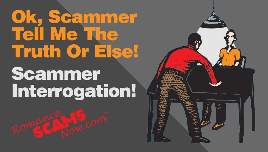 Scammer Interrogation Techniques