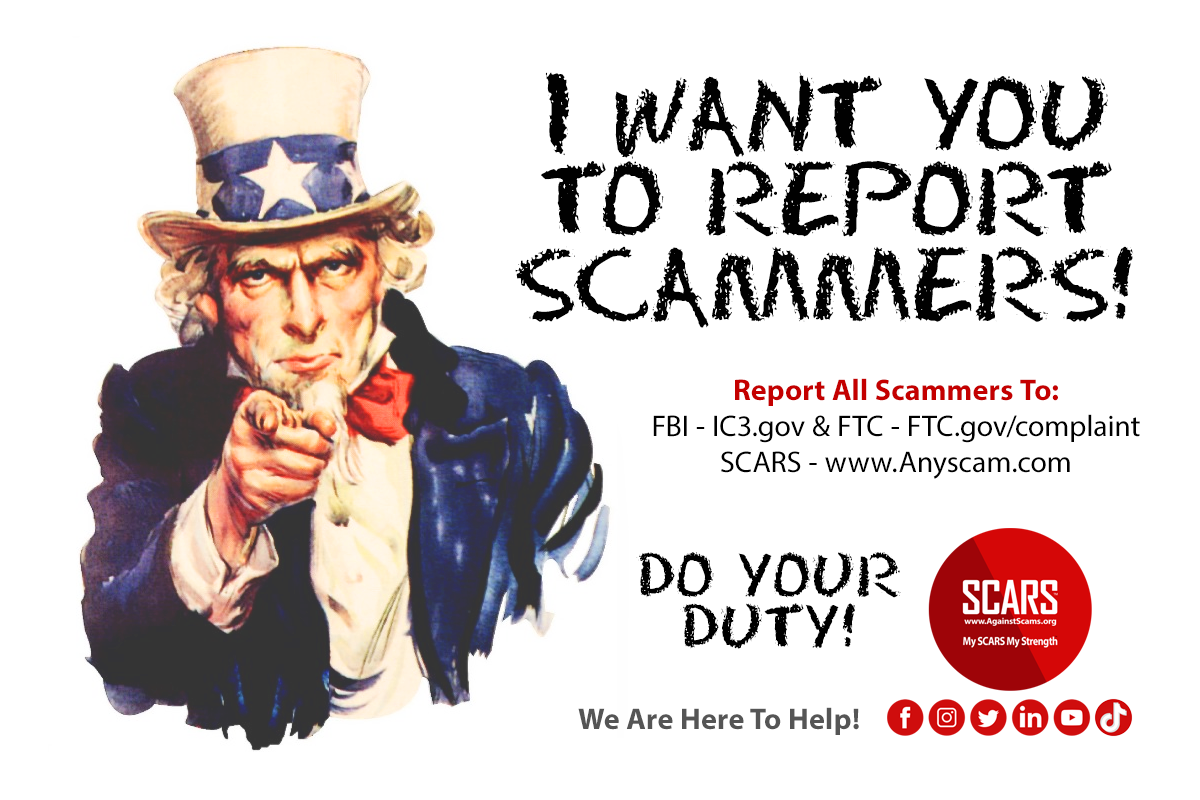 I Want You To Do The Right Thing And Report Every Scammer!