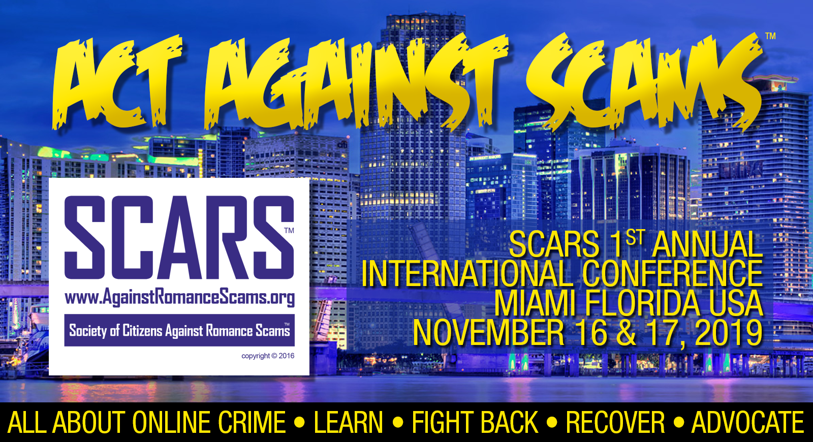 "SCARS 1st Annual ""Act Against Scams"" International Conference"