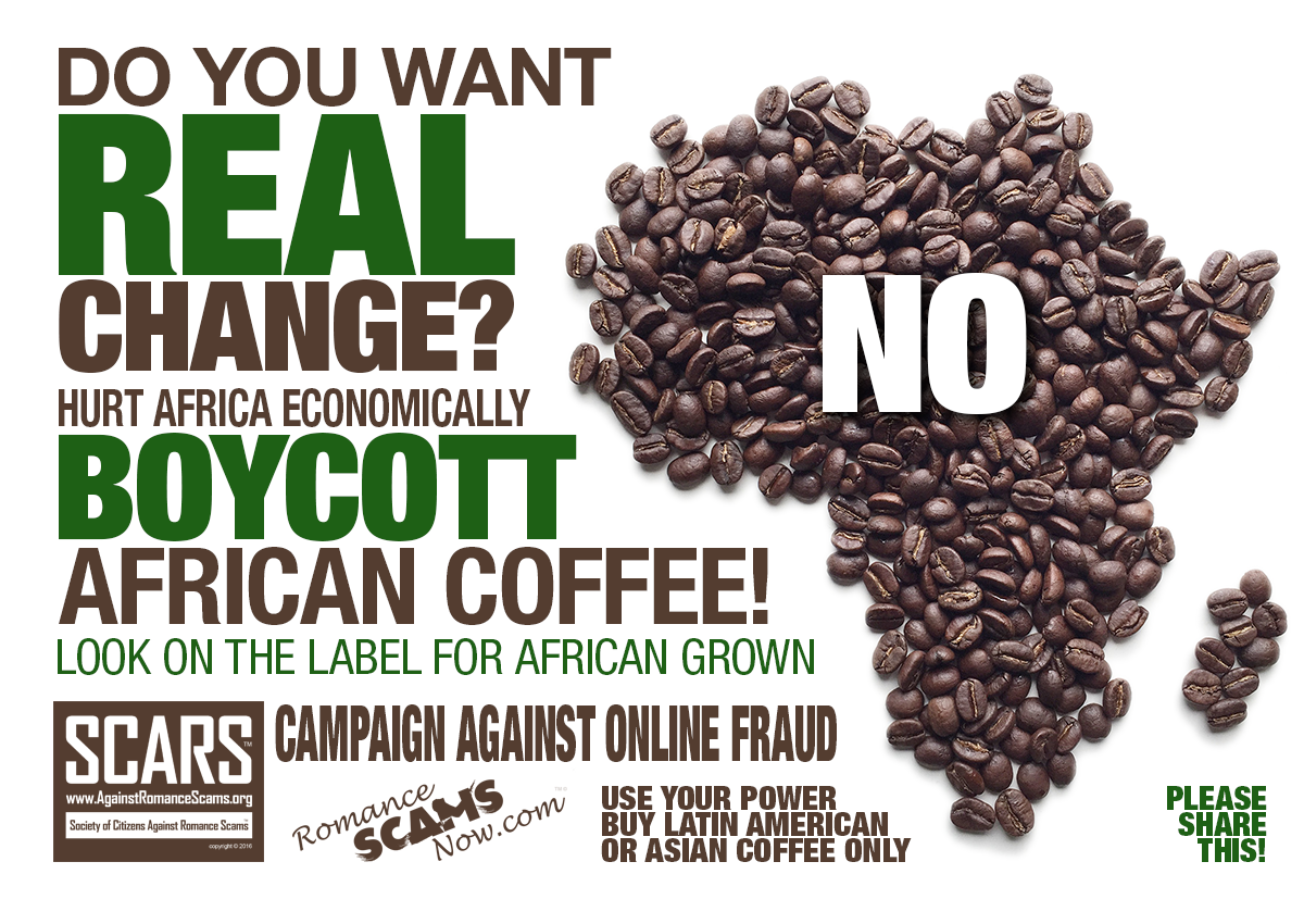 Help Stop Scams - Boycott African Coffee!