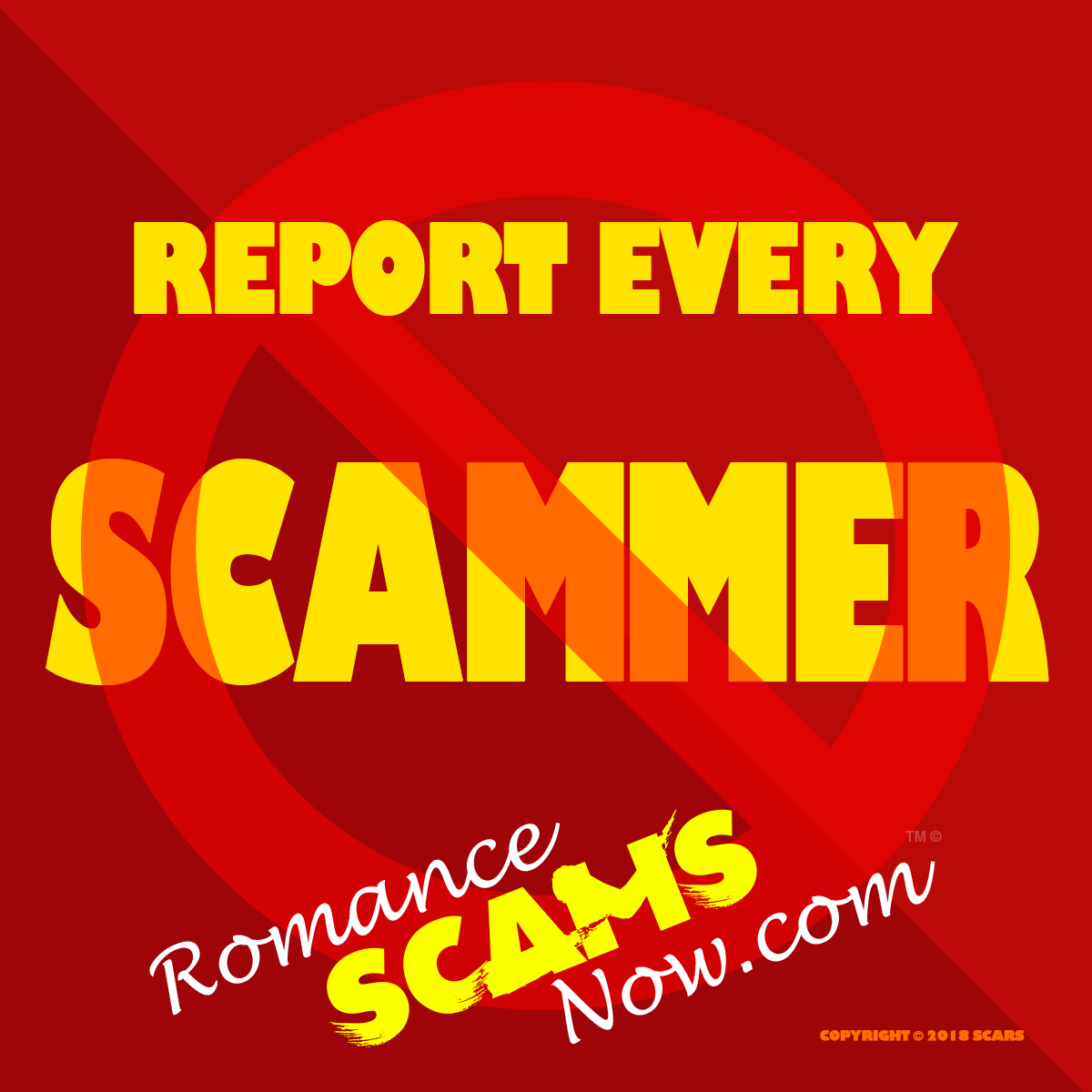 Report Every Scammer