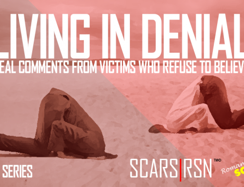 SCARS™ Insight: Living In Denial – A Case In Point [VIDEOS]