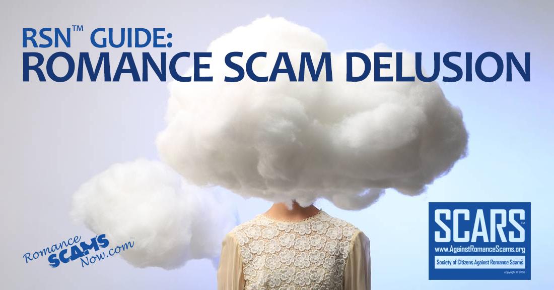 RSN™ Guide: Romance Scam Delusion 1