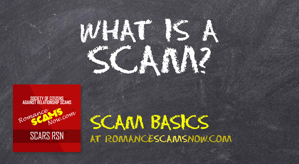 SCARS|RSN™ Scam Basics: What Is A Scam? 1