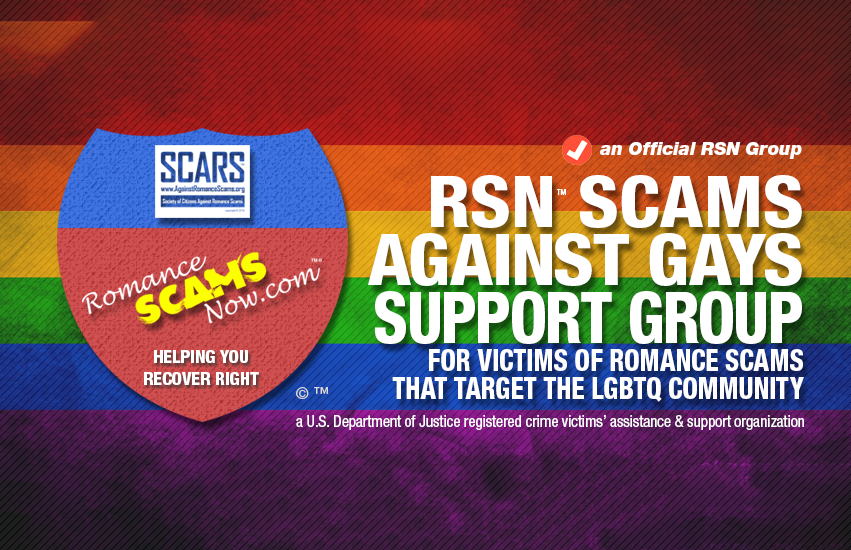 RSN™ Scams Against Gays (LGBTQ) Support Group - an Official RSN™ Group