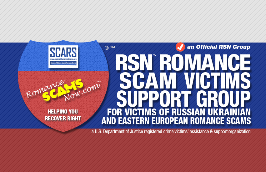 RSN™ Official Victims Of Russian & Ukrainian Romance Scams Support Group