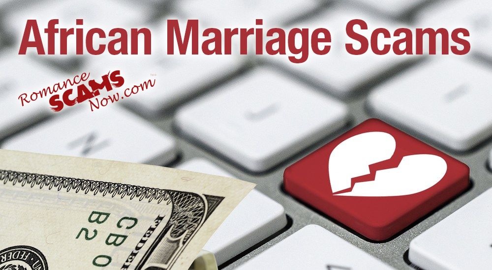RSN™ Special Report: African Marriage Scams 2