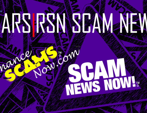 Russian Romance Scam Victim Speaks Out – SCARS|RSN™ SCAM NEWS