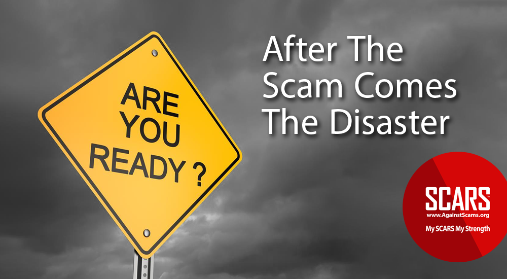 After-The-Scam-Comes-The-Disaster---Are-You-Ready