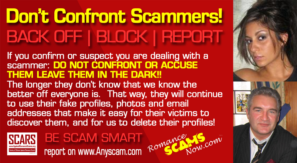 Do Not Confront Scammers When You Discover Your Are Being Scammed