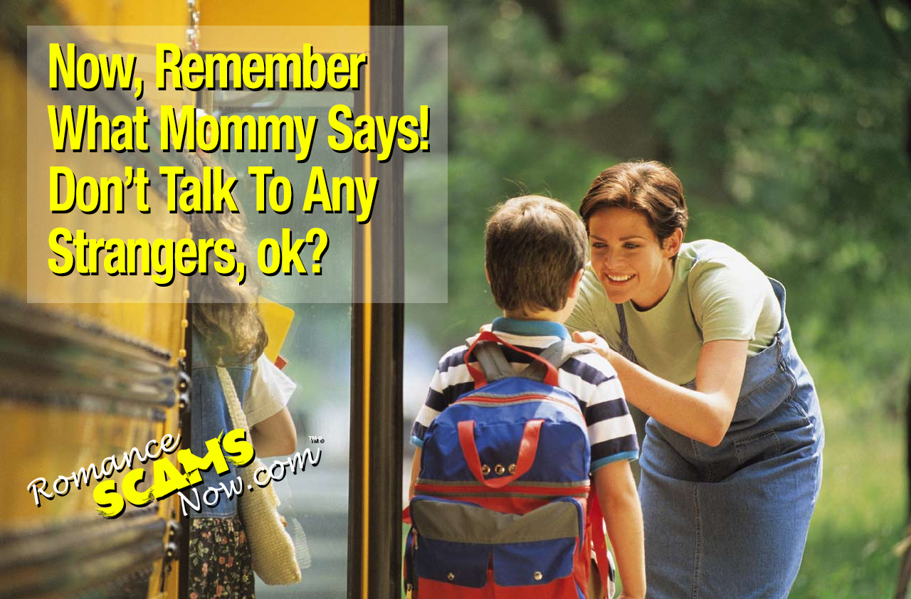 Mommy Says Don't Talk To Strangers
