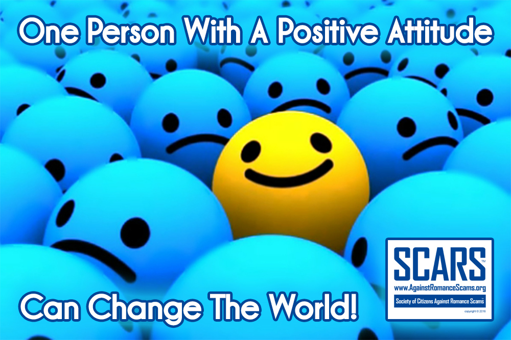 One Person With A Positive Attitude Can Change The World! We Try Every Day!