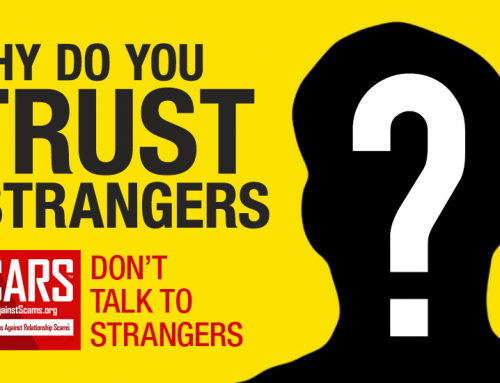 SCARS|RSN™ Psychology of Scams: Stranger Trust – How Did You Get Captured In A Scam