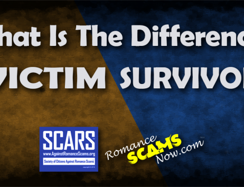 SCARS™ Scam Insight: What Is The Difference Between A Scam Victim And A Scam Survivor?