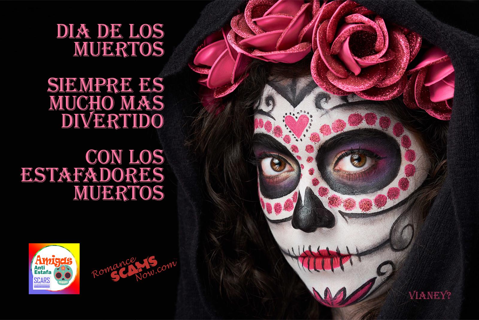 SCARS ™ / RSN™ Anti-Scam Poster: Dia De Los Muertos 31