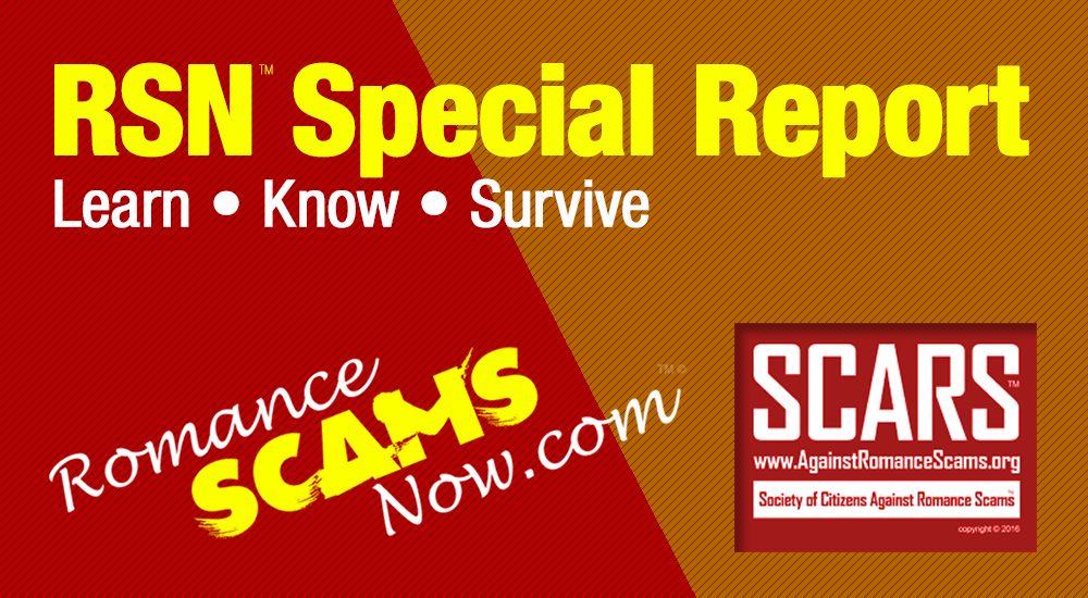 RSN™ Special Report: A Better Business Bureau Study on Online Romance Scams 1