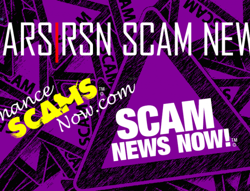 Scammers Talked Her Out Of $12,500 – SCARS|RSN™ SCAM NEWS