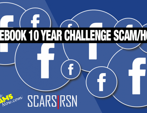 Facebook 10 Year Challenge Scam/Hoax – a SCARS|RSN™ Special Report