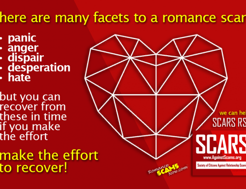 There Are Many Facets To A Romance Scam – SCARS|RSN™ Anti-Scam Poster
