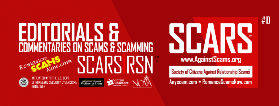 SCARS RSN Romance Scams Now Editorials & Opinions : Page #10