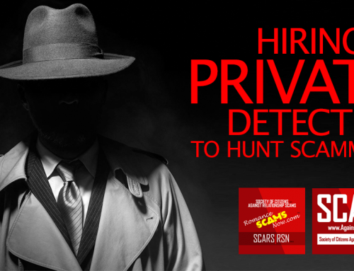 Hiring Private Investigators To Track Scammers – SCARS|RSN™ Guide