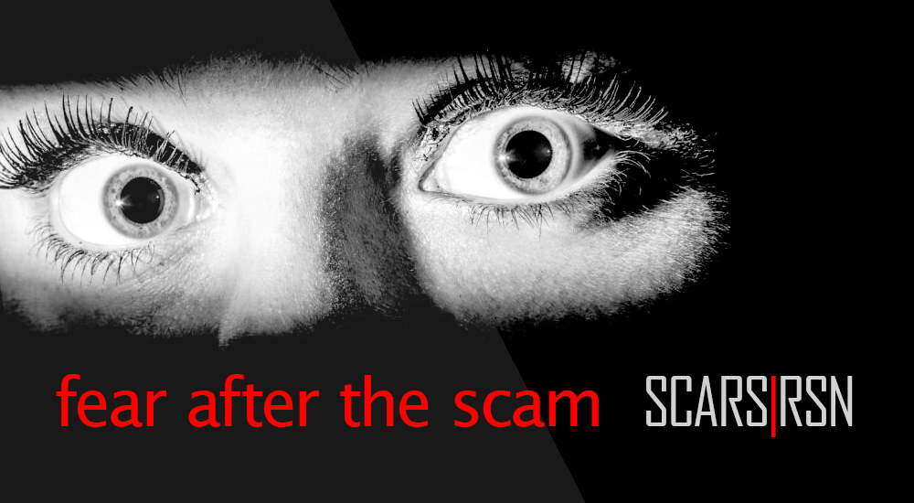 How Fear Affects You After A Scam - SCARS|RSN™ Psychology of Scams 2