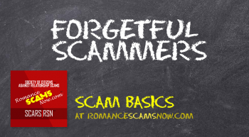 SCARS|RSN™ Scam Basics: Forgetful Scammers