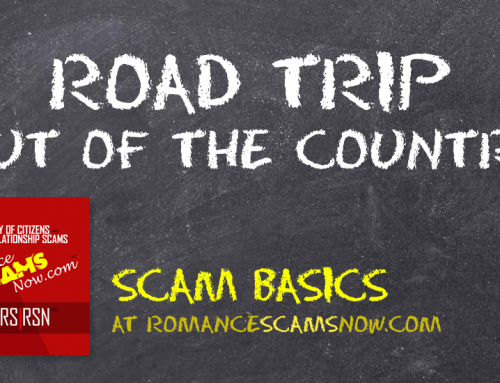 SCARS|RSN™ Scam Basics: Road Trip Or Out Of The Country!