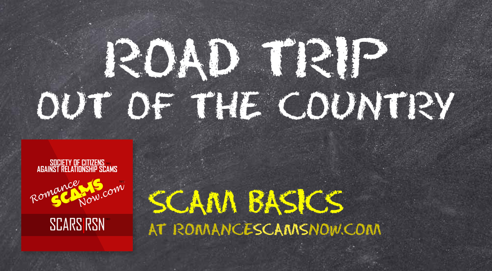 SCARS|RSN™ Scam Basics: Road Trip Or Out Of The Country! 6
