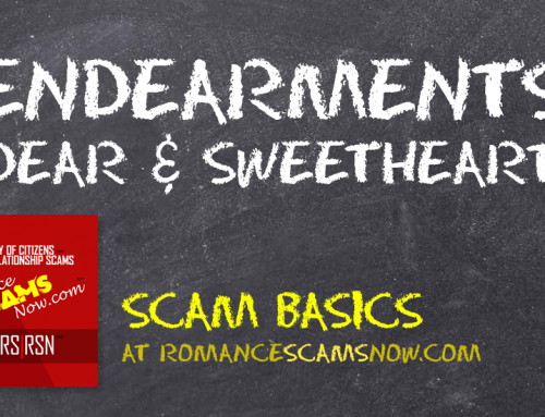 SCARS|RSN™ Scam Basics: Why Do They Call You Dear?