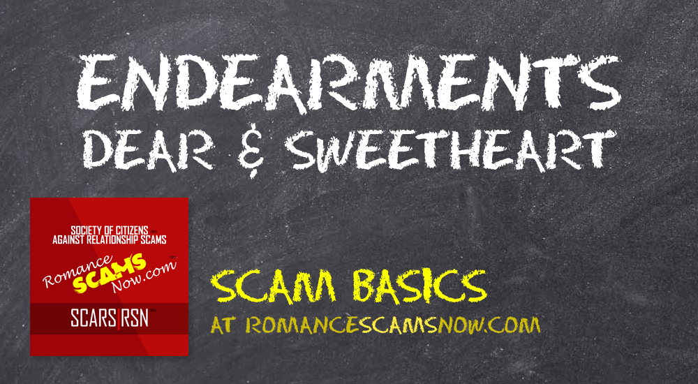 SCARS|RSN™ Scam Basics: Why Do They Call You Dear? 6