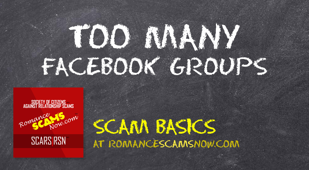 SCARS|RSN™ Scam Basics: Too Many Facebook Groups 1