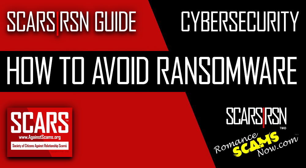 SCARS|RSN™ Cybersecurity Guide: Protecting Against Ransomware 1