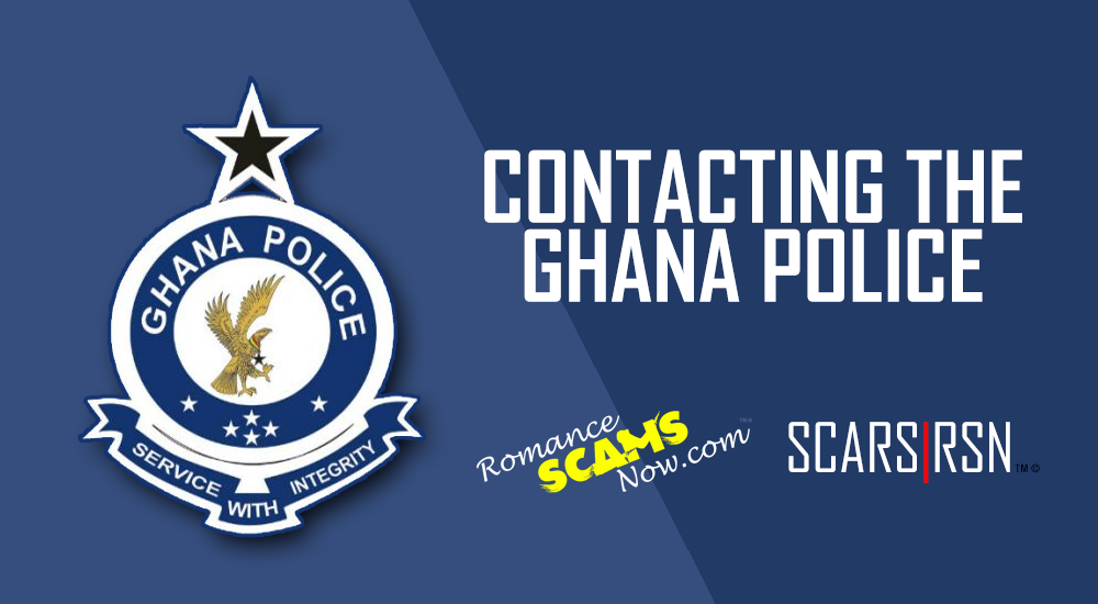 Reporting Scammers To The Ghana Police Services - SCARS|RSN™ Reporting Scams 3