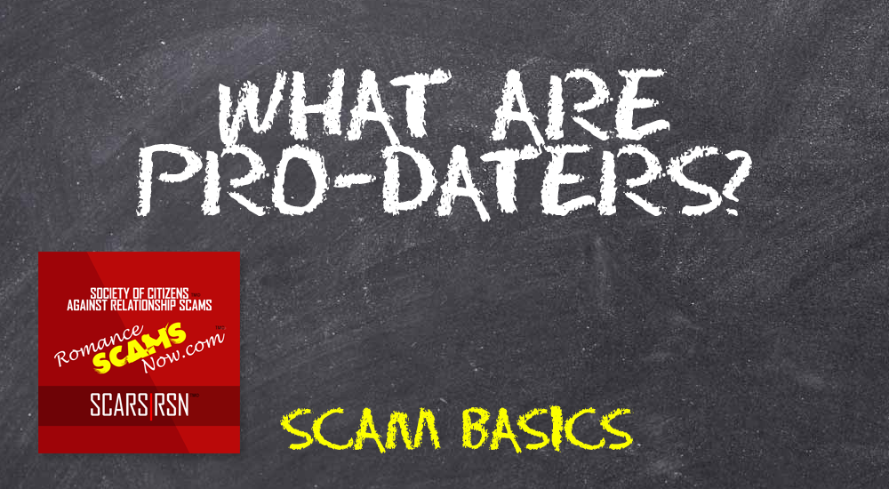 Pro-Daters - SCARS™ Scam Basics 1