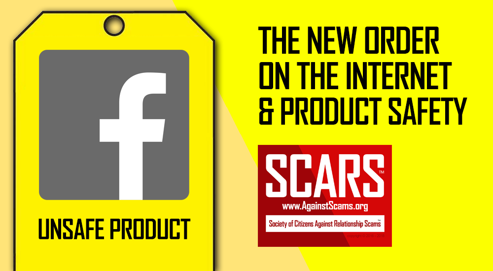 The New Order On The Internet & Product Safety - SCARS™ Safety 1