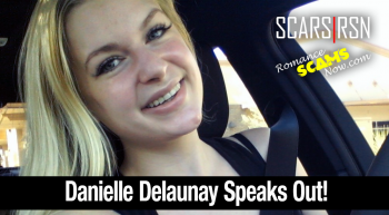 SCARS|RSN™ Impersonation Victim: Danielle Delaunay Speaks Out [Video]