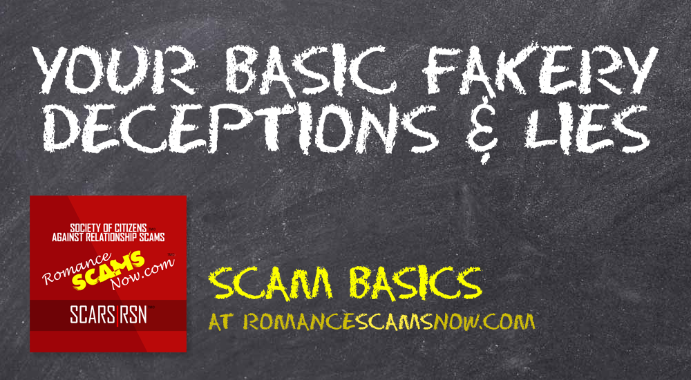 SCARS|RSN™ Scam Basics: Basic Fakery Deception & Lies 1