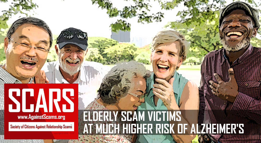 SCARS|RSN™ Special Report: According To New Science Financial Scam Victims Have Higher Risk Of Alzheimer's 11