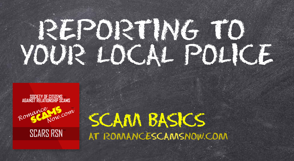 SCARS|RSN™ Scam Basics: Reporting To The Local Police 11