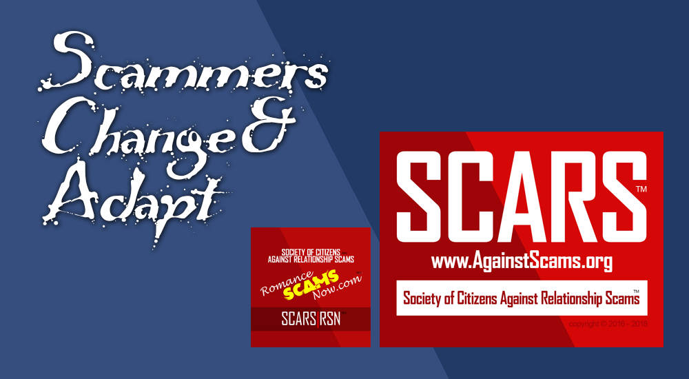 SCARS|RSN™ SCAM NEWS: Scammers Change And Adapt 1