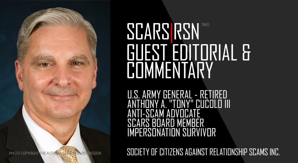 "Expect Your Moral Courage To Be Tested - A SCARS|RSN™ Guest Editorial By General Anthony A. ""Tony"" Cucolo III, Retired 27"