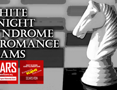 White Knight Syndrome – Rescuing Damsels In Distress And Getting Scammed – A SCARS|RSN Guide
